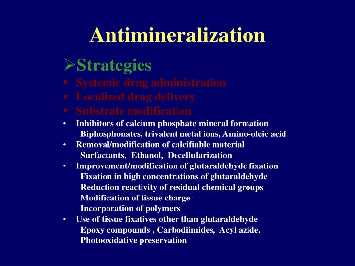 Antimineralization