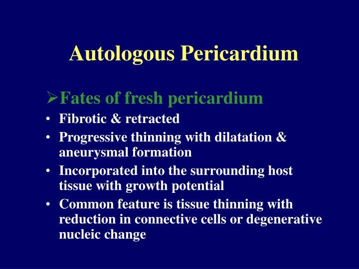 Autologous Pericardium
