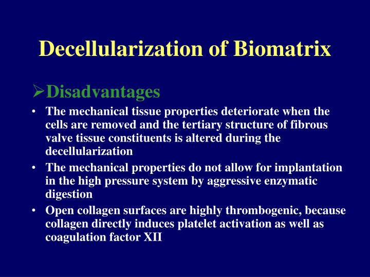Decellularization of Biomatrix