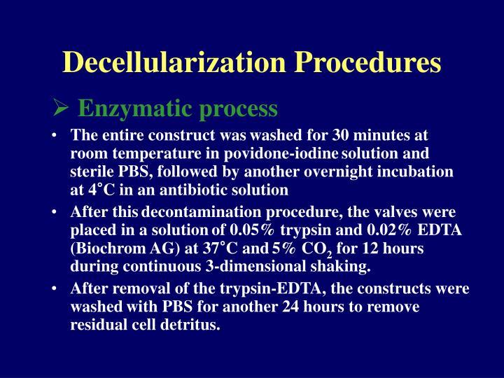 Decellularization Procedures