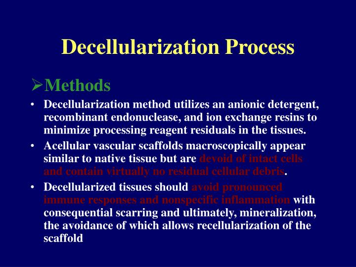 Decellularization Process