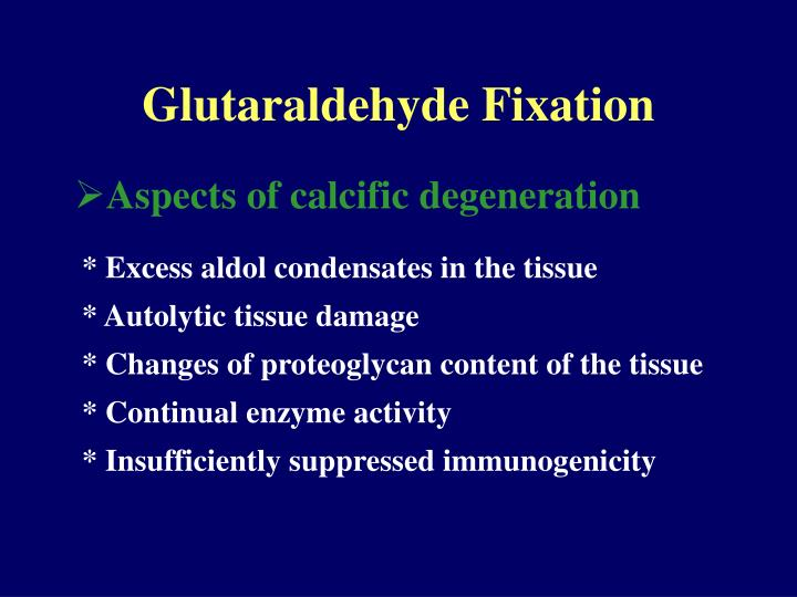 Glutaraldehyde Fixation