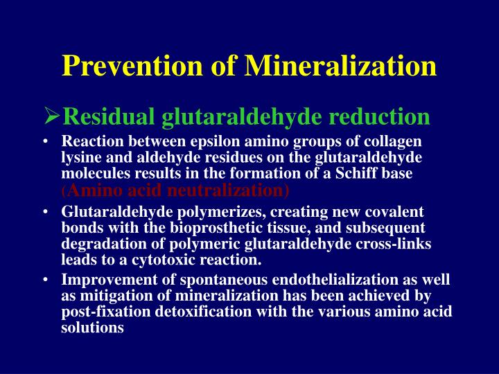 Prevention of Mineralization