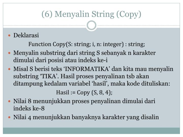 (6) Menyalin String (Copy)