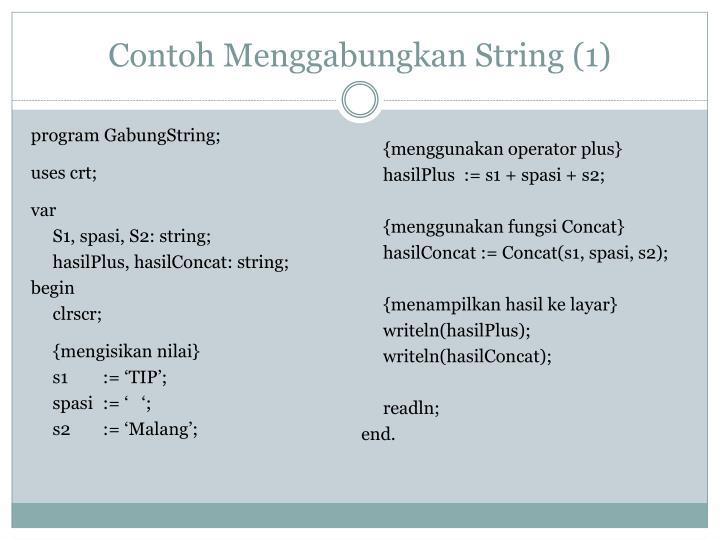 Contoh Menggabungkan String (1)