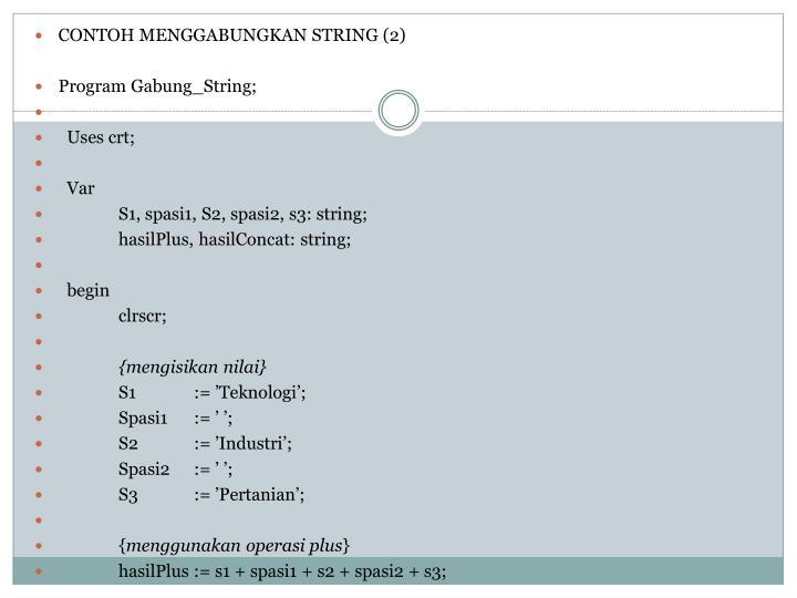 CONTOH MENGGABUNGKAN STRING (2)