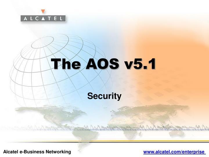The AOS v5.1