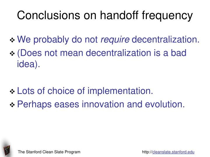 Conclusions on handoff frequency