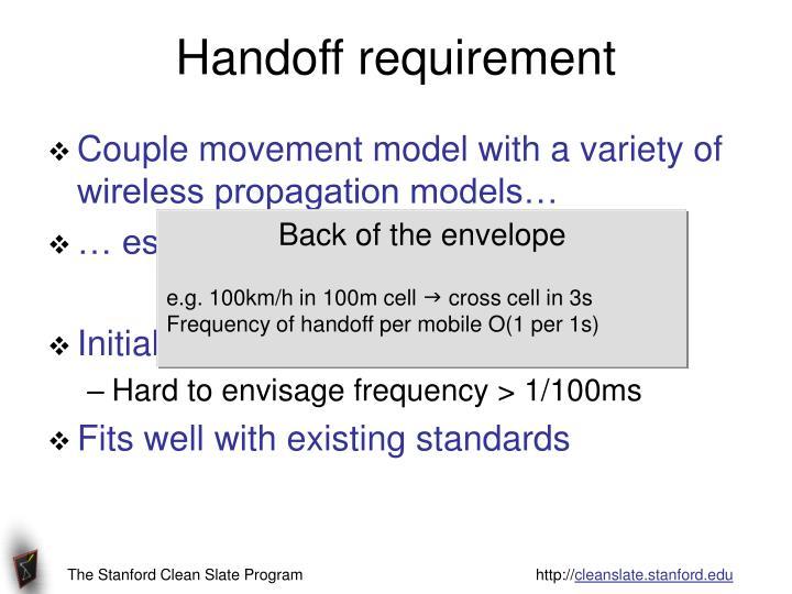 Handoff requirement