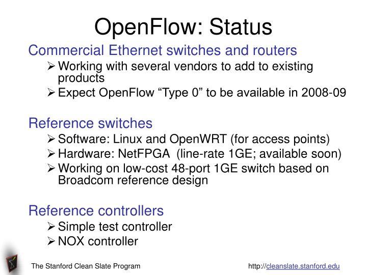 OpenFlow: Status
