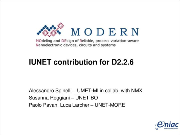 IUNET contribution for D2.2.6