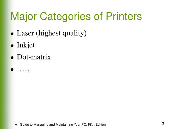 Major categories of printers