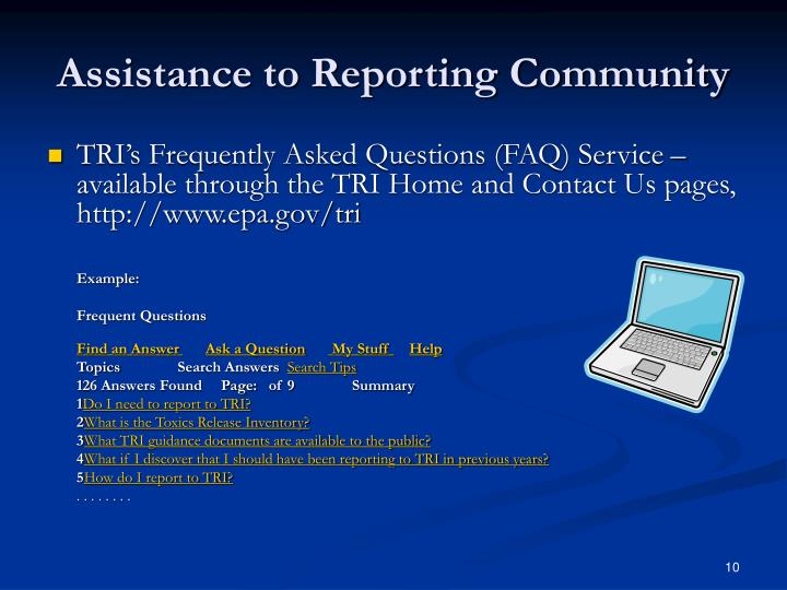 Assistance to Reporting Community