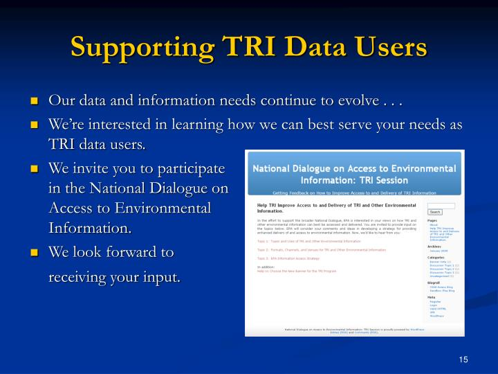 Supporting TRI Data Users