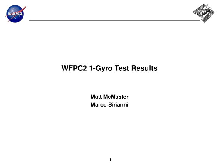 wfpc2 1 gyro test results