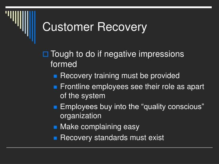 Customer Recovery