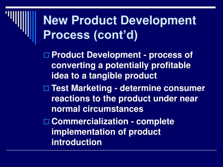 New Product Development Process (cont'd)