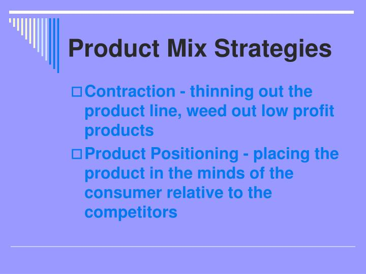 Product Mix Strategies