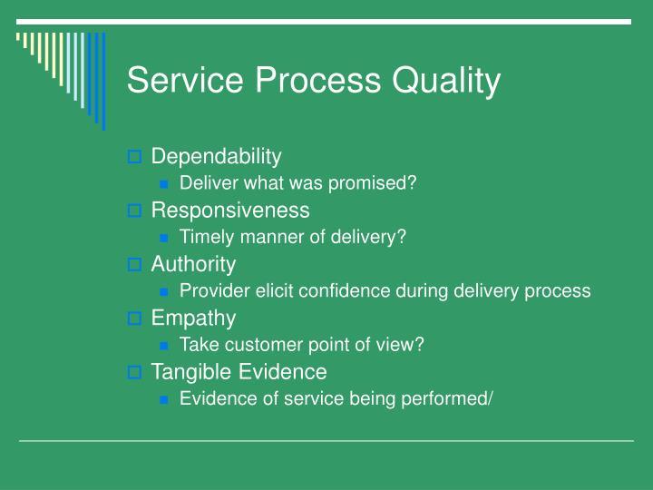 Service Process Quality