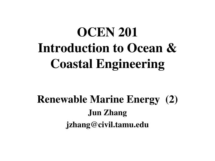 Ocen 201 introduction to ocean coastal engineering