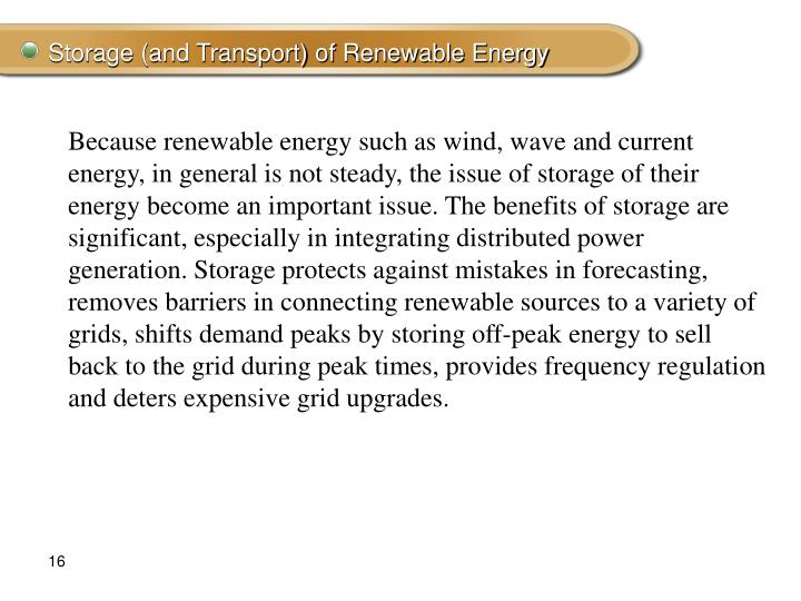Storage (and Transport) of Renewable Energy