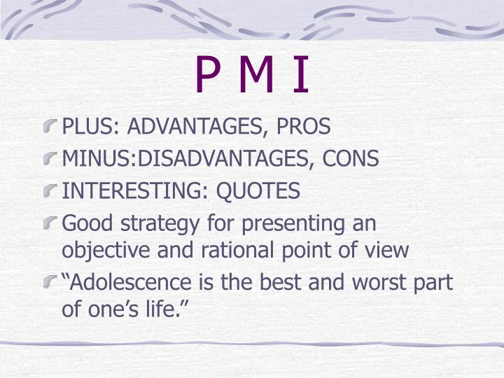 P M I