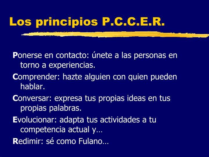 Los principios P.C.C.E.R.
