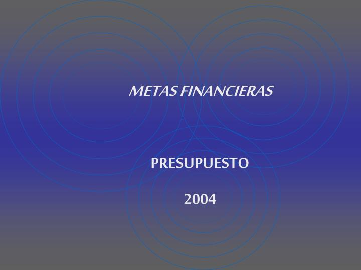 METAS FINANCIERAS