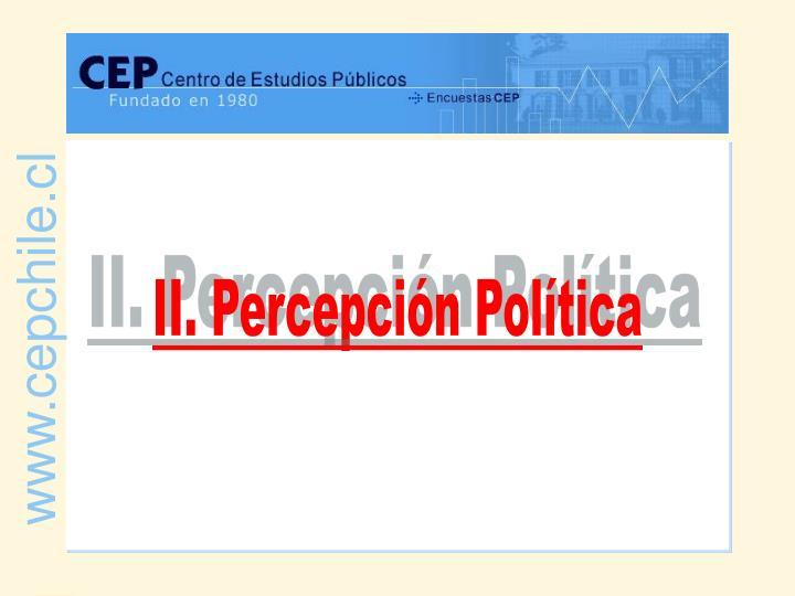 II. Percepción Política