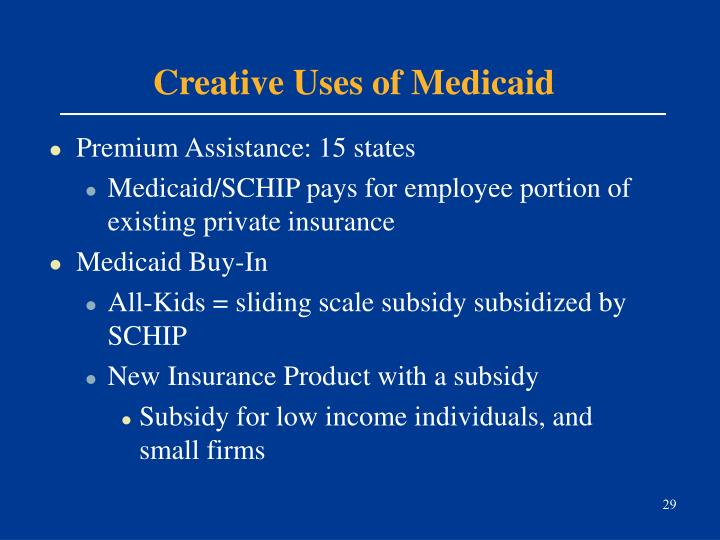 Creative Uses of Medicaid