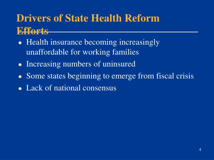 Drivers of State Health Reform Efforts