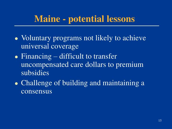 Maine - potential lessons