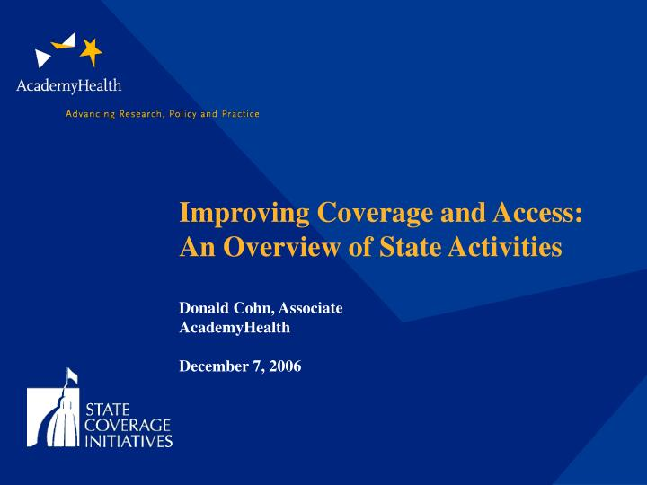 Improving Coverage and Access:  An Overview of State Activities