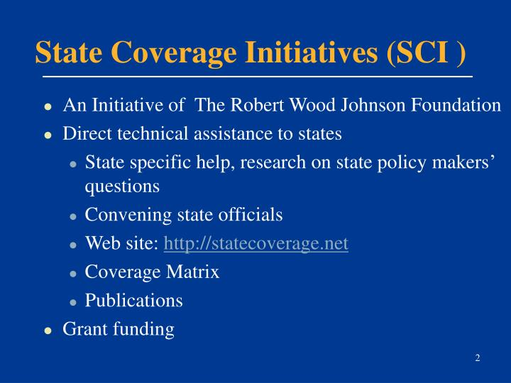 State coverage initiatives sci