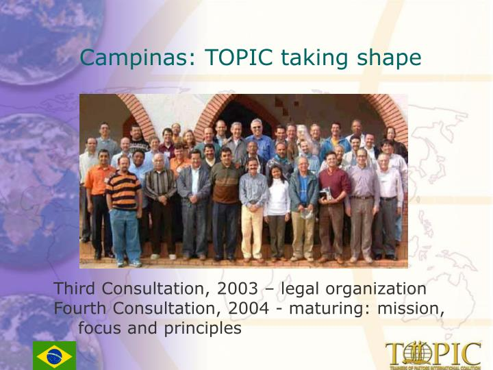 Campinas: TOPIC taking shape