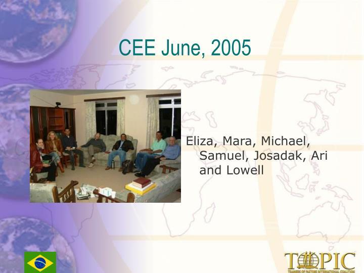 CEE June, 2005