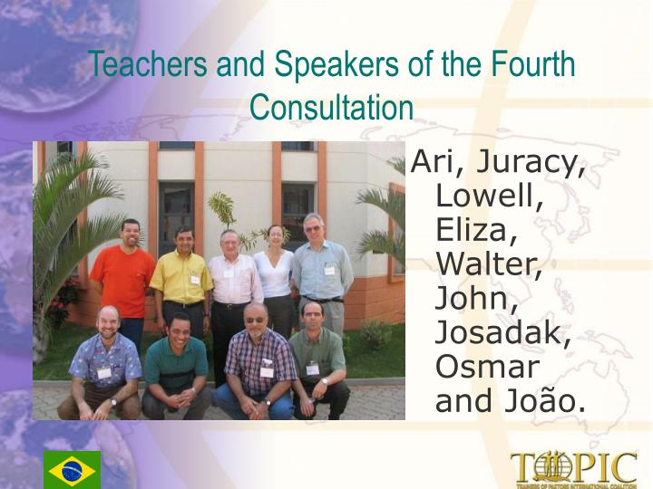 Teachers and Speakers of the Fourth Consultation