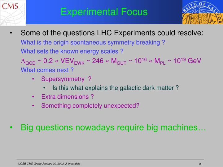Experimental Focus