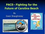 pace fighting for the future of carolina beach