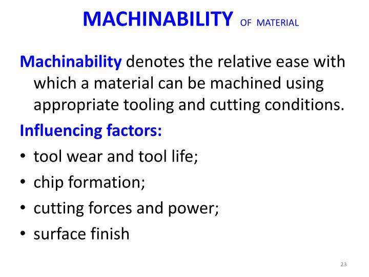 MACHINABILITY