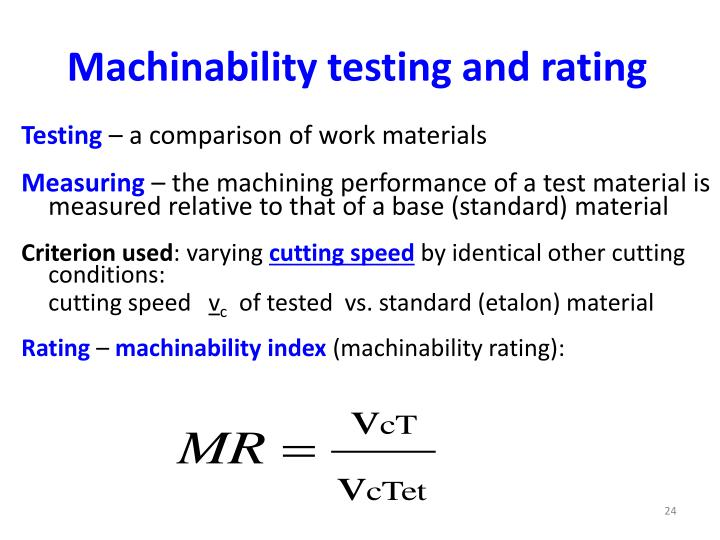 Machinability testing and rating