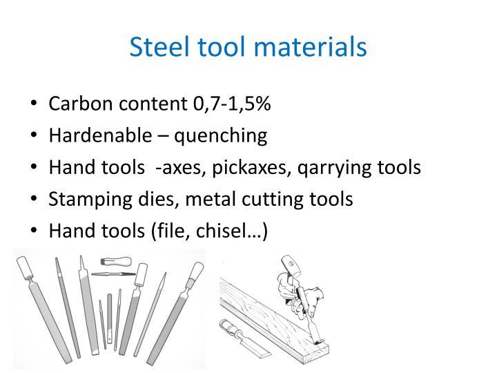 Steel tool materials