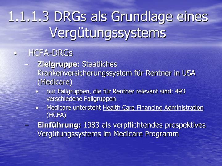 1.1.1.3 DRGs als Grundlage eines Vergütungssystems
