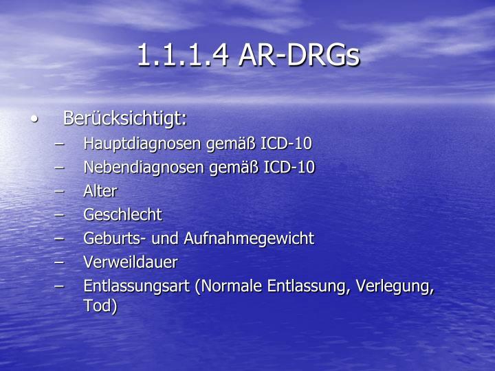 1.1.1.4 AR-DRGs