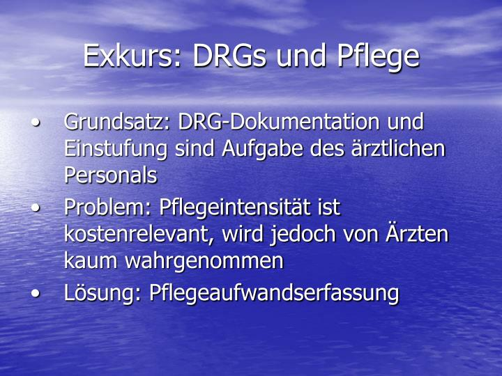 Exkurs: DRGs und Pflege