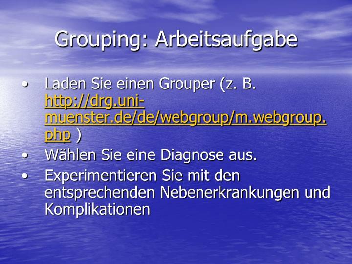 Grouping: Arbeitsaufgabe