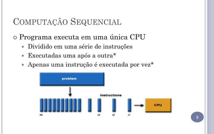 Computação Sequencial
