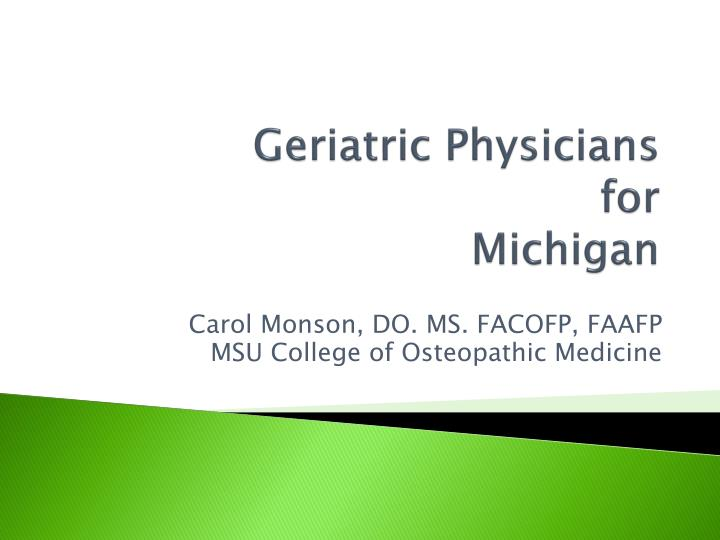 Geriatric physicians for michigan