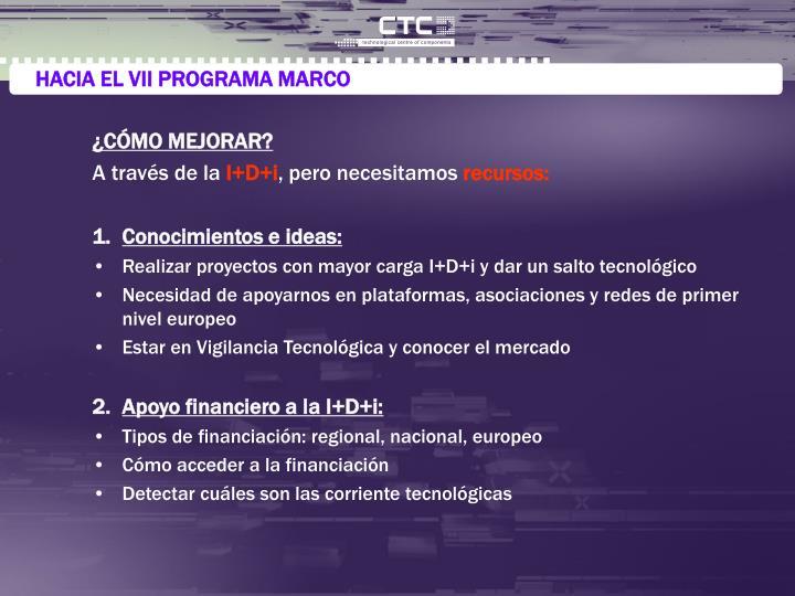 HACIA EL VII PROGRAMA MARCO