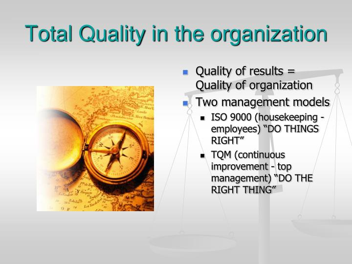 Total Quality in the organization